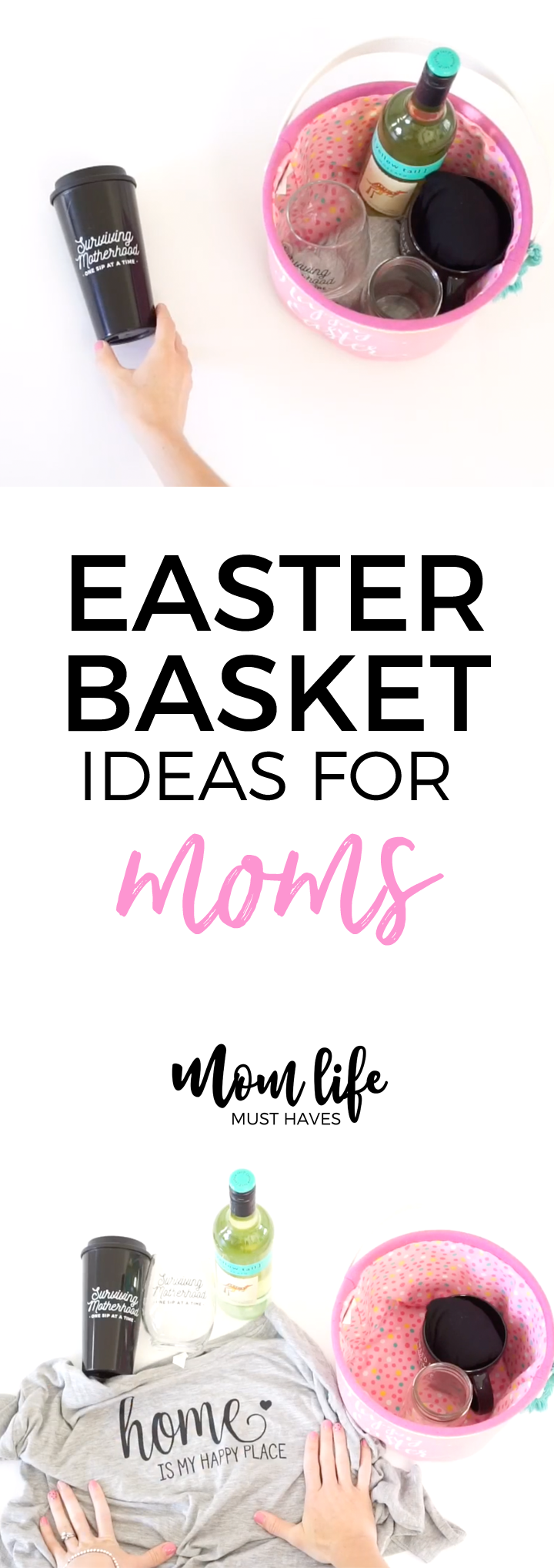 Fun and simple Easter basket ideas for moms from Mom Life Must Haves!