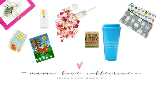 Mama Love Collective and Mom Life Must Haves